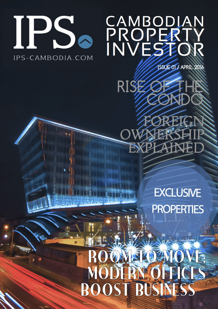IPS Cambodia - Cambodian Property Investor March 2016